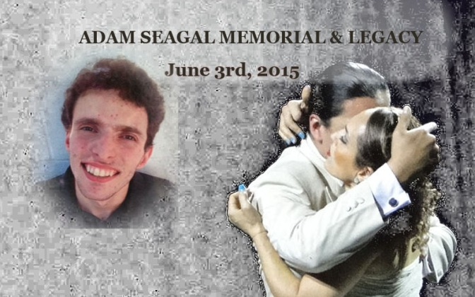 Event 6-3–2015: Adam Seagal Memorial & Legacy